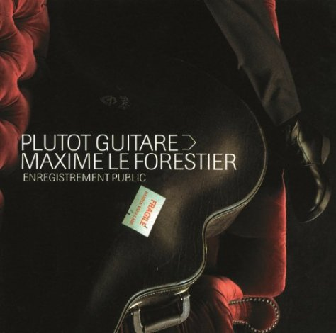 maxime le forestier plutot guitare 2002 flac. Black Bedroom Furniture Sets. Home Design Ideas