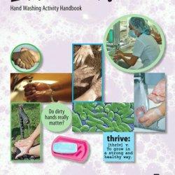 Lather Up! Hand Washing Activity Handbook (Strive To Thrive!)