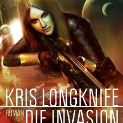 Kris Longknife: Die Invasion: Roman (German Edition)