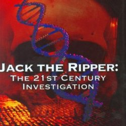 Jack The Ripper: The 21St Century Investigation: A Top Murder Squad Detective Finally Uncovers The Truth
