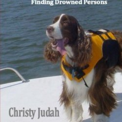Water Search: Search And Rescue Dogs Finding Drowned Persons
