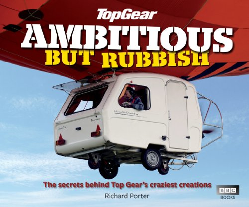 Top Gear: Ambitious but Rubbish: The Secrets Behind Top