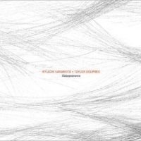 Ryuichi Sakamoto and Taylor Deupree-Disappearance-CD-FLAC-2013-BCC