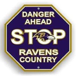 Stop Sign - Nfl Football - Baltimore Ravens ''Danger Ahead'' Stop Sign - Nfl Football - Baltimore R