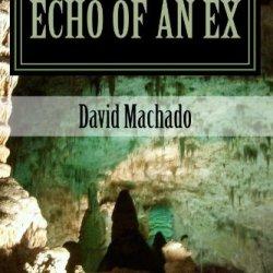 Echo Of An Ex