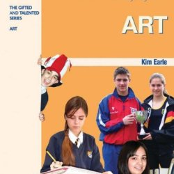 The Gifted And Talented Series Set: Meeting The Needs Of Your Most Able Pupils In Art