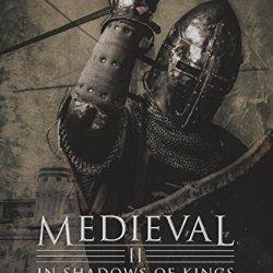 Medieval Ii - In Shadows Of Kings (The Medieval Sagas) (Volume 2)