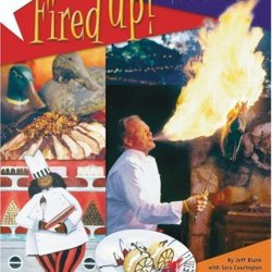 Fired Up: More Adventures & Recipes From Hudson'S On The Bend