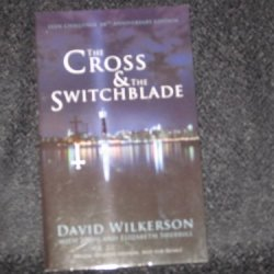 The Cross And The Switchblade, Teen Challenge 50Th Anniversary Edition (Special Student Edition)