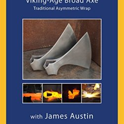 Forging A Viking-Age Broad Axe With Jim Austin (Dvd)