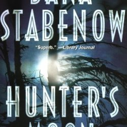 Hunter'S Moon (Kate Shugak Mystery)