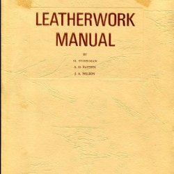 Leatherwork Manual & Basic Leathercraft And Nine Patterns And A Tandy Terminology Chart