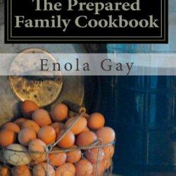 The Prepared Family Cookbook