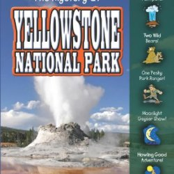 The Mystery At Yellowstone National Park (Real Kids, Real Places)