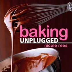 Baking Unplugged