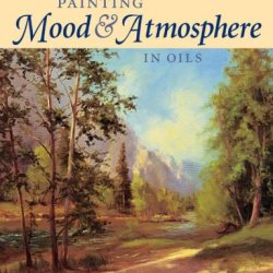 Land And Light Workshop - Painting Mood And Atmosphere In Oils (Land & Light Workshop)