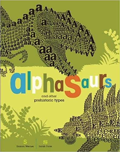 Alphasaurs and Other Prehistoric Types book by Sharon Werner and Sarah Forss