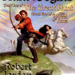The Hunt Begins (The Great Hunt, Book 1)