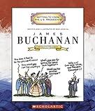 514HMNEHK4L. SL160  James Buchanan: Fifteenth President (Getting to Know the U.S. Presidents)