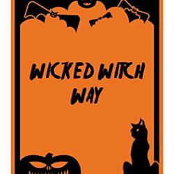 "Reflective Aluminum Halloween Sign ""Wicked Witch Way"" 7"" X 10"" (Hw-1295-Ra)"
