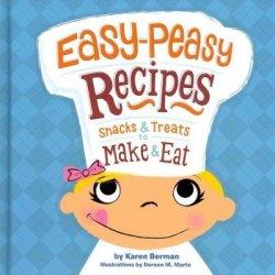 Easy-Peasy Recipes Snacks & Treats To Make & Eat Easy-Peasy Recipes