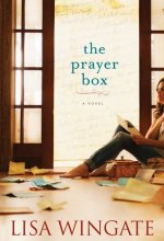 The Prayer Box [Kindle Edition] Lisa Wingate (Author)
