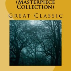 The Triple Alliance (Masterpiece Collection): Great Classic