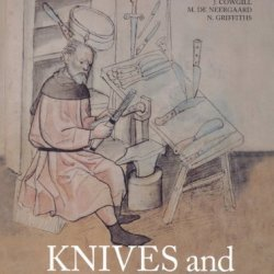 Knives And Scabbards (Medieval Finds From Excavations In London)