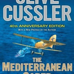 By Clive Cussler The Mediterranean Caper: The First Dirk Pitt Novel, A 40Th Anniversary Edition (Dirk Pitt Adventure) (40 Anv)