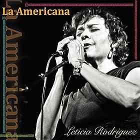 Leticia Rodriguez La Americana