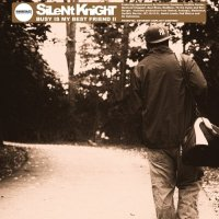 Silent Knight-Busy Is My Best Friend II-2013-FTD