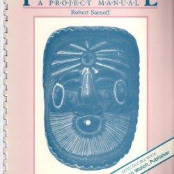 Papier-Mache: A Project Manual