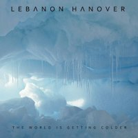 Lebanon Hanover-The World Is Getting Colder-CD-FLAC-2012-FWYH