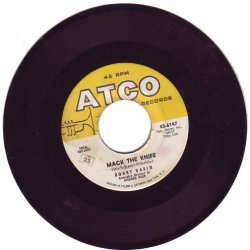 Bobby Darin - Mack The Knife/ Was There A Call Atco 6147 (45 Vinyl Record)