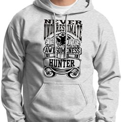 Never Underestimate Awesome Hunter, Hunting Hoodie Sweatshirt Large Ash