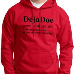 Deja Doe Definition, Funny Hunting Hoodie Sweatshirt Large Red