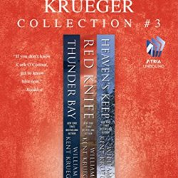 The William Kent Krueger Collection #3: Thunder Bay, Red Knife, And Heaven'S Keep