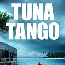 Tuna Tango (Will Service Adventures Book 2)