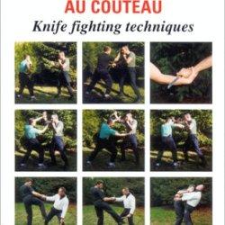 Techniques De Combat Au Couteau / Knife Fighting Techniques