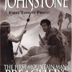 The First Mountain Man: Preacher'S Journey