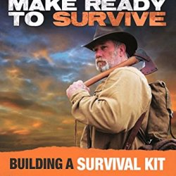 Panteao Productions Make Ready To Survive: Building A Survival Kit