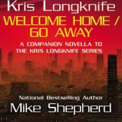 Kris Longknife: Welcome Home / Go Away (Kris Longknife Series)
