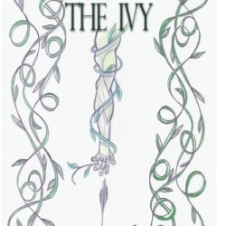 Stories From The Ivy: A Collection Of Strange Tales
