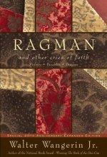 517wl 57GFL Ragman by Walter Wangerin Jr. $1.99