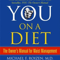 You, On A Diet: The Owner'S Manual For Waist Management