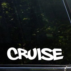 "Cruise - 9"" X 2"" - Vinyl Die Cut Decal/ Bumper Sticker For Windows, Cars, Trucks, Laptops, Etc."