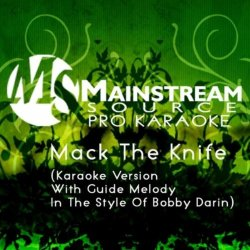 Mack The Knife (Karaoke Version With Guide Melody In The Style Of Bobby Darin)