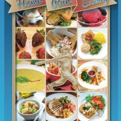 Home Run Cooking: Home Run Meals Cookbook Over 150 Recipes