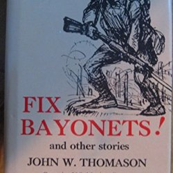 Fix Bayonets! And Other Stories