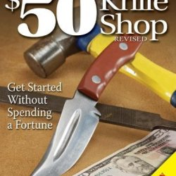 Wayne Goddard'S 50 Knife Shop, Revised By Goddard, Wayne (2006) Paperback